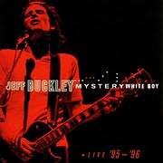 CD image JEFF BUCKLEY / MYSTERY WHITE BOY