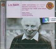 CD image BACH J S / VIOLIN CON BWV1041 - 42 / DOUBLE CON BWV 1043 / FOR VIOLI OBOE BWV 1060 - STERN - PERLMAN - GOMBERG