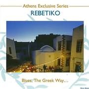 CD image REBETIKO - BLUES THE GREEK WAY - (VARIOUS)