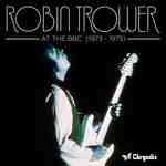 CD image ROBIN TROWER / AT THE BBC 1973 - 1975 (2CD)