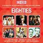 CD image 6 x 6 - THE EIGHTIES (6 CD) - (VARIOUS)