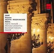 CD image FAURE / REQUIEM - (VILLETTE - ROGER - DUCASSE / MOTETS)