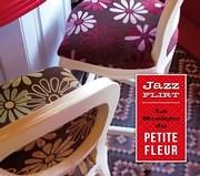CD image JAZZ FLIRT - LA MUSIQUE DU PETITE FLEUR - (VARIOUS)