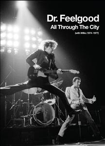 CD + DVD image DR FEELGOOD / ALL THROUGH THE CITY (WITH WILKO 1974 - 1977) (LIMITED) (3 CD + DVD)