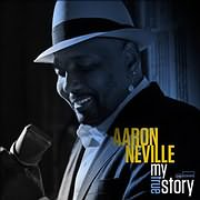 CD image AARON NEVILLE / MY TRUE STORY