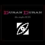 CD image DURAN DURAN / THE SINGLES 81 - 85 (3CD)