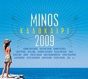 MINOS 2009 ΚΑΛΟΚΑΙΡΙ - (VARIOUS)