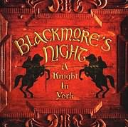 BLACKMORE S NIGHT / A KNIGHT IN YORK