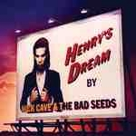 CD image NICK CAVE AND THE BAD SEEDS / HENRY S DREAM (2010 DIGITAL REMASTER)