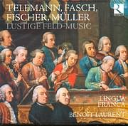 CD image TELEMANN / LUSTIGE FELD MUSIC - LINGUA FRANCA - BENOIT LAURENT HAUTBOIS ET DIRECTION