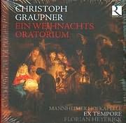CD image CHRISTOPH GRAUPNER / EIN WEIHNACHTS ORATORIUM / MANNHEIMER HOFKAPELLE - EX TEMPORE - FLORIAN HEYERICK (2CD)