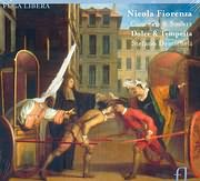 FIORENZA NICOLA / CONCERTI AND SONATE - DOLCE AND TEMPESTA - STEFANO DEMICHELI