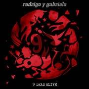 CD + DVD image RODRIGO Y GABRIELA / 9 DEAD ALIVE (DVD+CD)