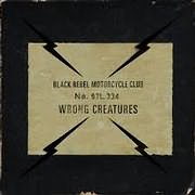 CD image for BLACK REBEL MOTORCYCLE CLUB / WRONG CREATURES