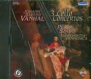 CD image VANHAL / 3 CELLO CONCERTOS - PETER SZABO - SINFONIETTA PANNONICA