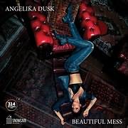 CD Image for ANGELIKA DUSK / BEAUTIFUL MESS (VINYL)