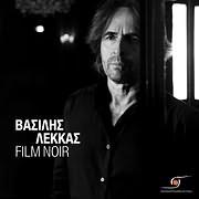 CD image for ΒΑΣΙΛΗΣ ΛΕΚΚΑΣ / FILM NOIR