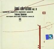 CD image ΓΙΑΝΝΗΣ ΧΡΗΣΤΟΥ / JANI CHRISTOU VOL. II - ΣΥΜΦΩΝΙΑ Ν.1 - ΠΥΡΙΝΕΣ ΓΛΩΣΣΕΣ - ΑΝΑΠΑΡΑΣΤΑΣΗ Ι - ΕΠΙΚΥΚΛΟΣ