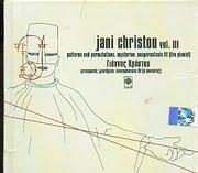 CD image GIANNIS HRISTOU / JANI CHRISTOU VOL. III - METETROPES - MYSTIRION - ANAPARASTASI III (O PIANISTAS)