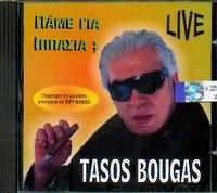 CD image TASOS BOUGAS / PAME GIA IPPASIA - LIVE