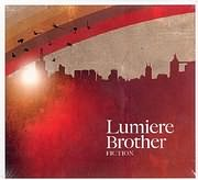 CD image LUMIERE BROTHER / FICTION
