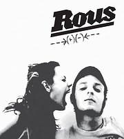 ROUS / ROUS (+) ( - )