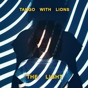 CD image for TANGO WITH LIONS / THE LIGHT (VINYL)