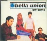 BELLA UNION / LOW / COME CD S
