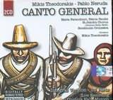 ΜΙΚΗΣ ΘΕΟΔΩΡΑΚΗΣ - PABLO NERUDA / CANTO GENERAL (ΜΑΡΙΑ ΦΑΡΑΝΤΟΥΡΗ - ΠΑΝΔΗΣ) (2CD)