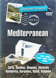 DVD VIDEO image DISCOVER GREECE: MEDITERRANEAN (CORFU, SKIATHOS, SKOPELOS, ALONISSOS, KASTELORIZO, KARPATHOS) - (DVD)