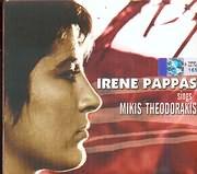 CD image EIRINI PAPPA / TRAGOUDA MIKI THEODORAKI - IRENE PAPAS SINGS MIKIS THOEDORAKIS