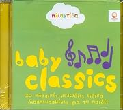 CD image for ILIAHTIDA / BABY CLASSICS - 20 KLASIKES MELODIES EIDIKA DIASKEYASMENES GIA TO PAIDI