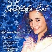 KATERINA KAIFA - LENKA PESKOU / <br>SNOWFLAKE GIRL
