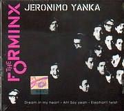 THE FORMINX / <br>JERONIMO YANKA [SINGLE]