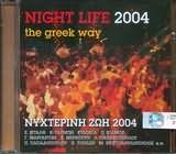 CD image NYHTERINI ZOI 2004 / NIGHT LIFE 2004 THE GREEK WAY - (VARIOUS)