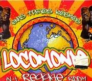 CD image LOCOMONDO / ENAS TRELOS KOSMOS IN A REGGAE