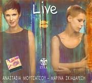 CD image ANASTASIA MOUTSATSOU - MARINA SKIADARESI / LIVE