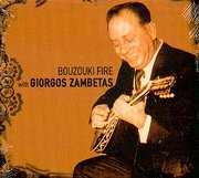 ������� �������� / <br>BOUZOUKI FIRE WITH GIORGOS ZAMBETAS - INSTRUMENTAL