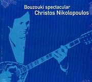 HRISTOS NIKOLOPOULOS / <br>BOUZOUKI SPECTACULAR - CHRISTOS NIKOLOPOULOS - INSTRUMENTAL
