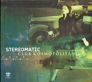 CD image STEREOMATIC / CLUB COSMOPOLITAN