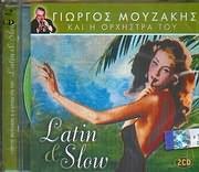 GIORGOS MOUZAKIS / <br>KAI I ORHISTRA TOU / <br>LATIN AND SLOW (2CD)