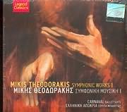 MIKIS THEODORAKIS / <br>SYMFONIES: CARNAVAL - ELLINIKI APOKRIA - SOUITA BALETOU - (SYMFONIKA ERGA N.1)