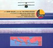 CD image BENNY GOLSON / THE ATHENS SESSIONS - GEORG FARMER - NIKOLAS ROLFE - WILL TERRILL - GEORGE KONTRAFOURIS