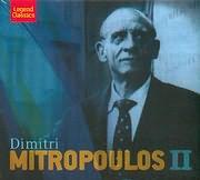 DIMITRIS MITROPOULOS - DIMITRI MITROPOULOS II (2CD)