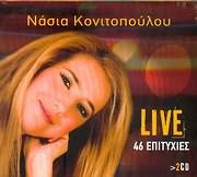 CD image ΝΑΣΙΑ ΚΟΝΙΤΟΠΟΥΛΟΥ / LIVE - 46 ΕΠΙΤΥΧΙΕΣ (2CD)