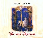 ΜΑΡΙΟΣ ΤΟΚΑΣ - MARIOS TOKAS / <br>FONTANA AMOROSA