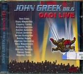 CD image O JOHN GREEK 88,6 / OLOI LIVE - (DIAFOROI - VARIOUS) (2 CD)