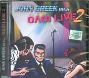 � JOHN GREEK 88.6 / <br>���� LIVE 2 - 2 CD - (�������� - VARIOUS)