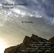CD Image for STEFANOS ANDREADIS - STEFANOS ANDREADIS FLYING JAZZ / TO ETERNITY