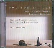 CD image POLIFONIA IN DUE / DUO GOLIARDI / DIMITRIS KOUNTOURAS - KONSTANTINOS RAPTIS (BACH - MACHAUT - WALTHER)